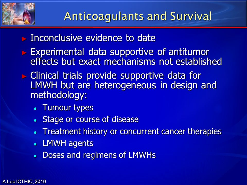 Anticoagulants and Survival