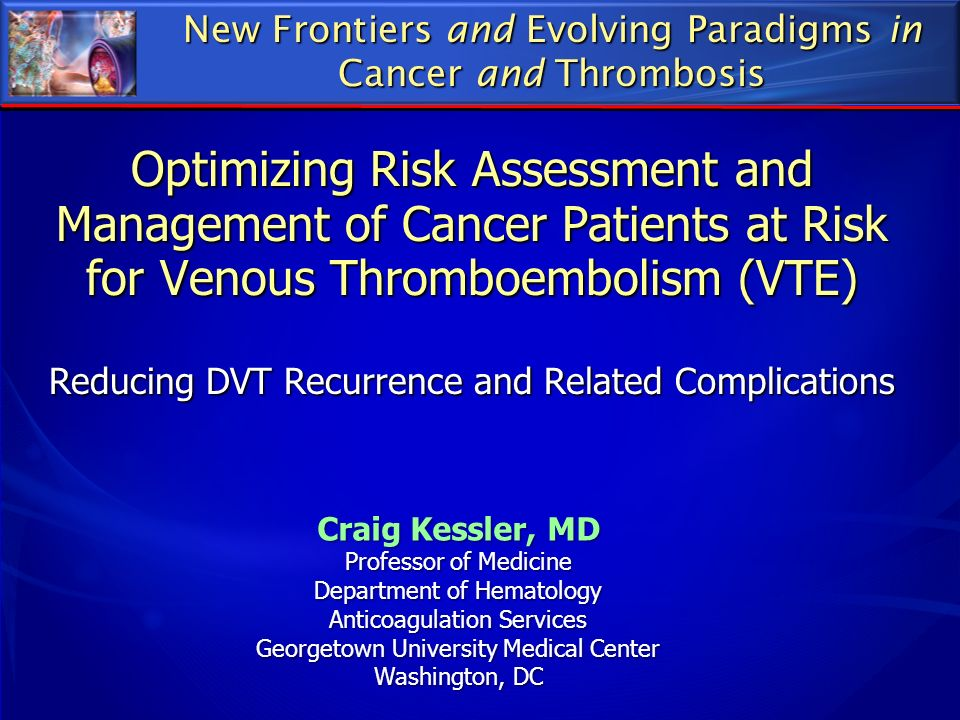 New Frontiers and Evolving Paradigms in Cancer and Thrombosis