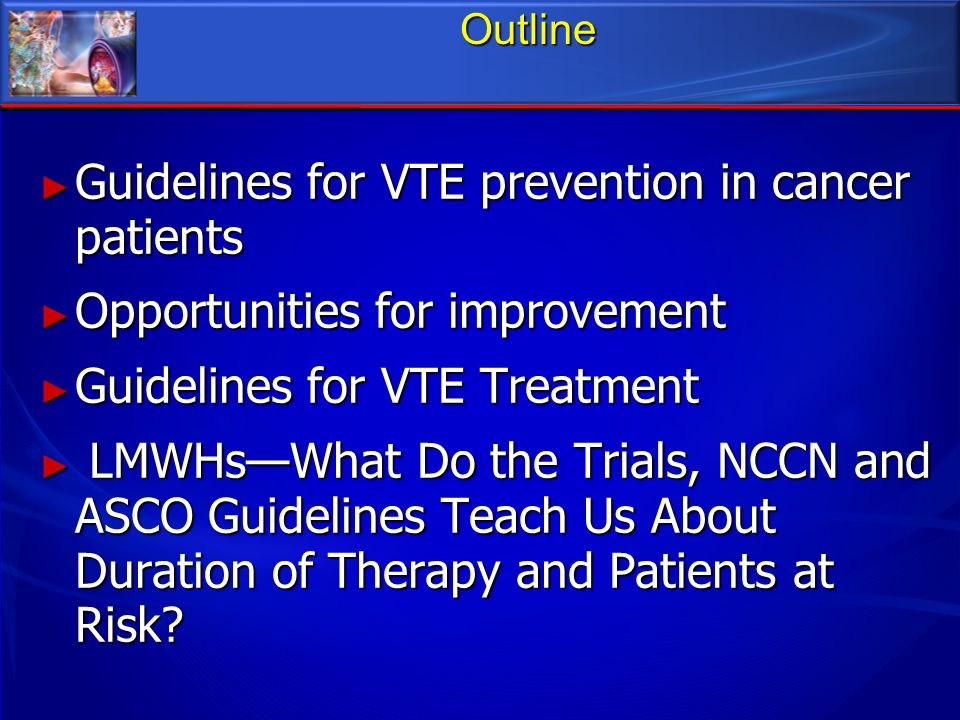 Guidelines for VTE prevention in cancer patients