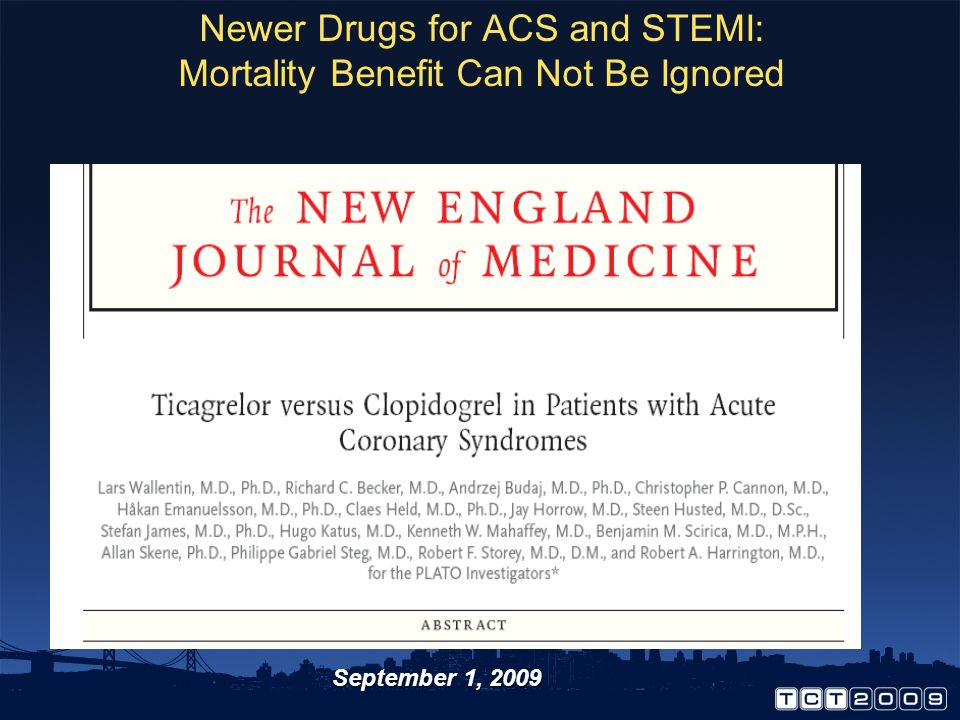 Newer Drugs for ACS and STEMI: Mortality Benefit Can Not Be Ignored