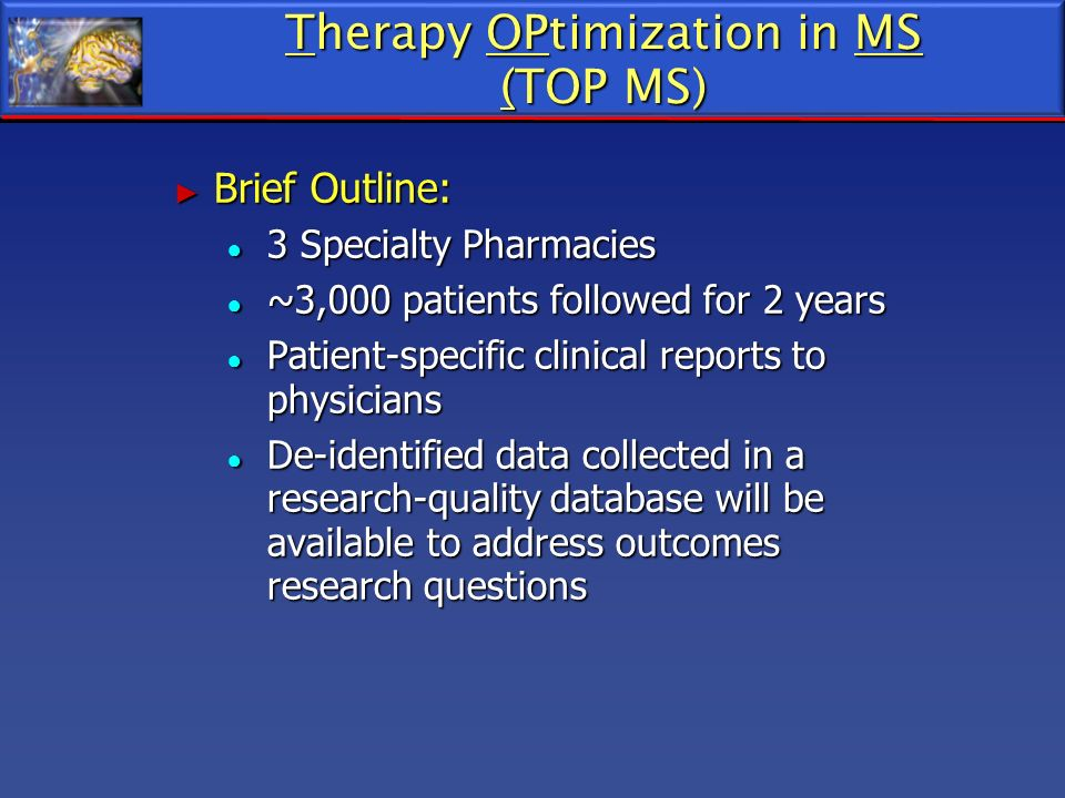 Therapy OPtimization in MS (TOP MS)