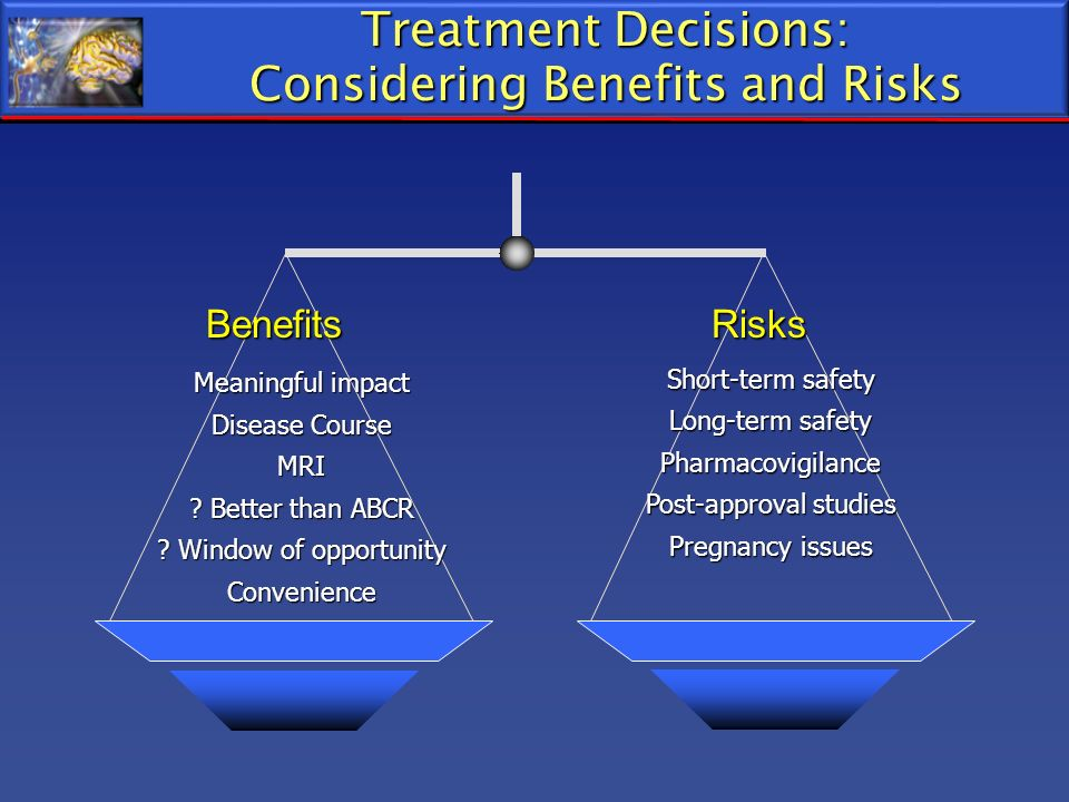 Treatment Decisions: Considering Benefits and Risks