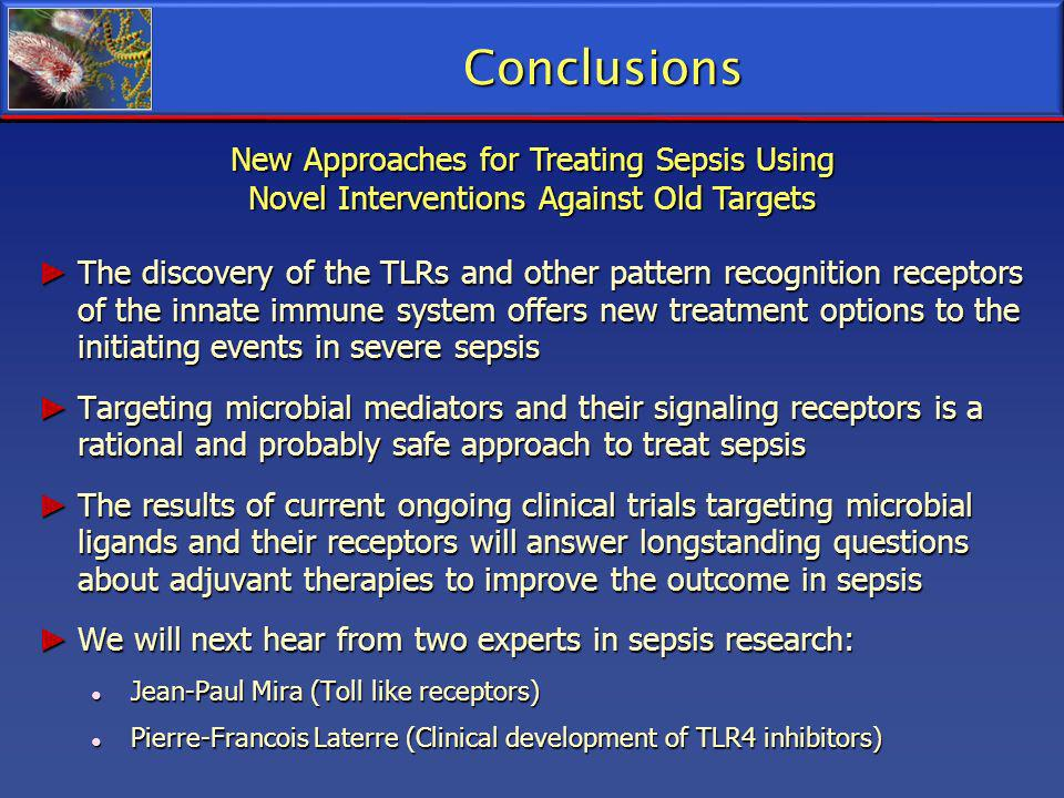 Conclusions New Approaches for Treating Sepsis Using