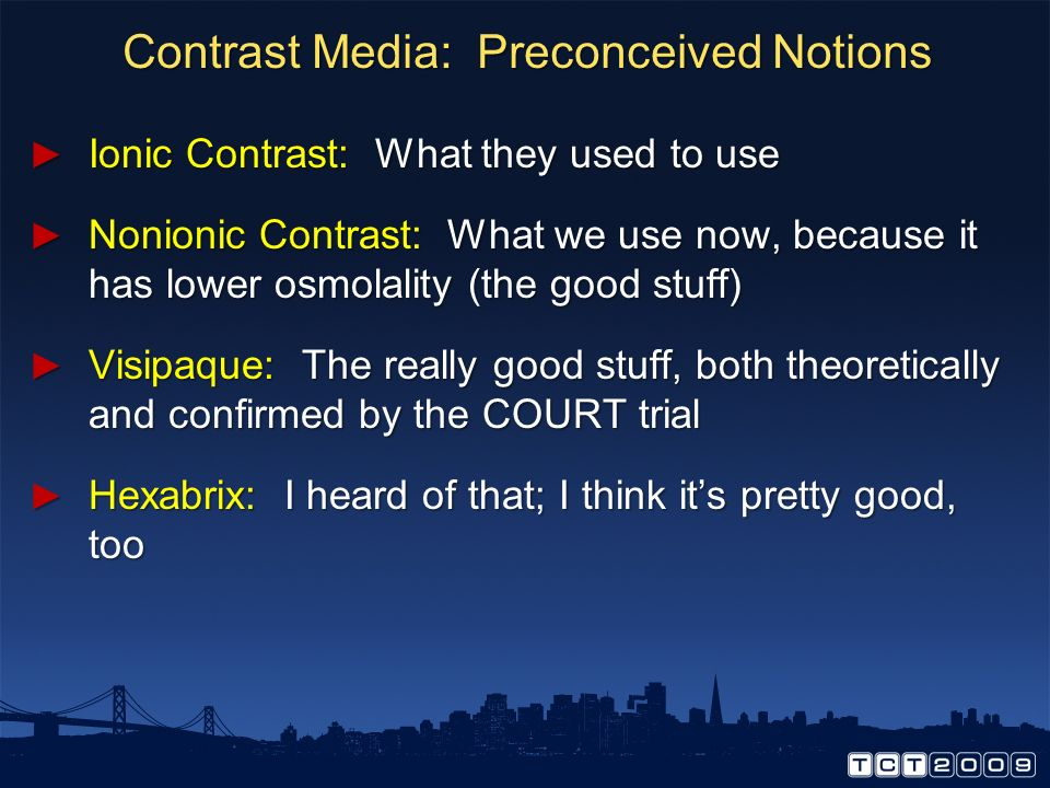 Contrast Media: Preconceived Notions