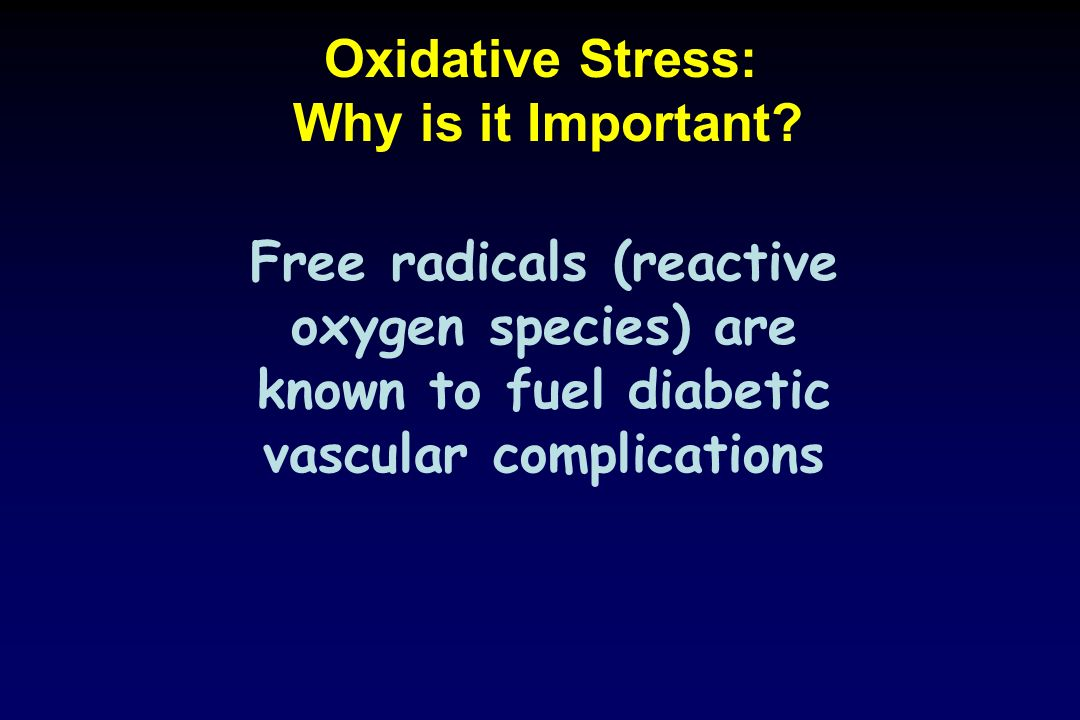 Oxidative Stress: Why is it Important