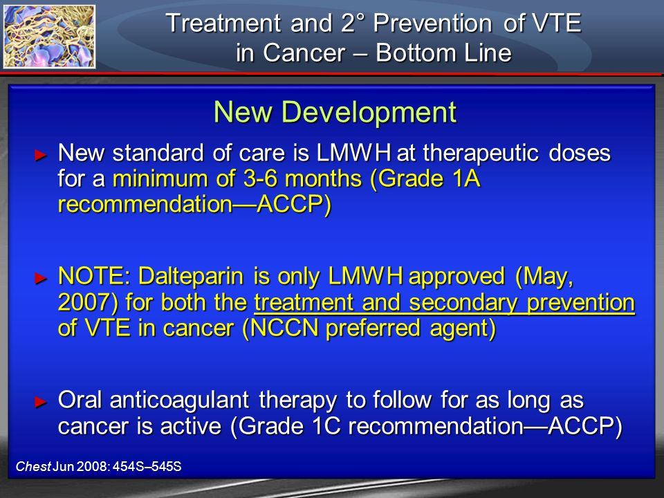 Treatment and 2° Prevention of VTE in Cancer – Bottom Line