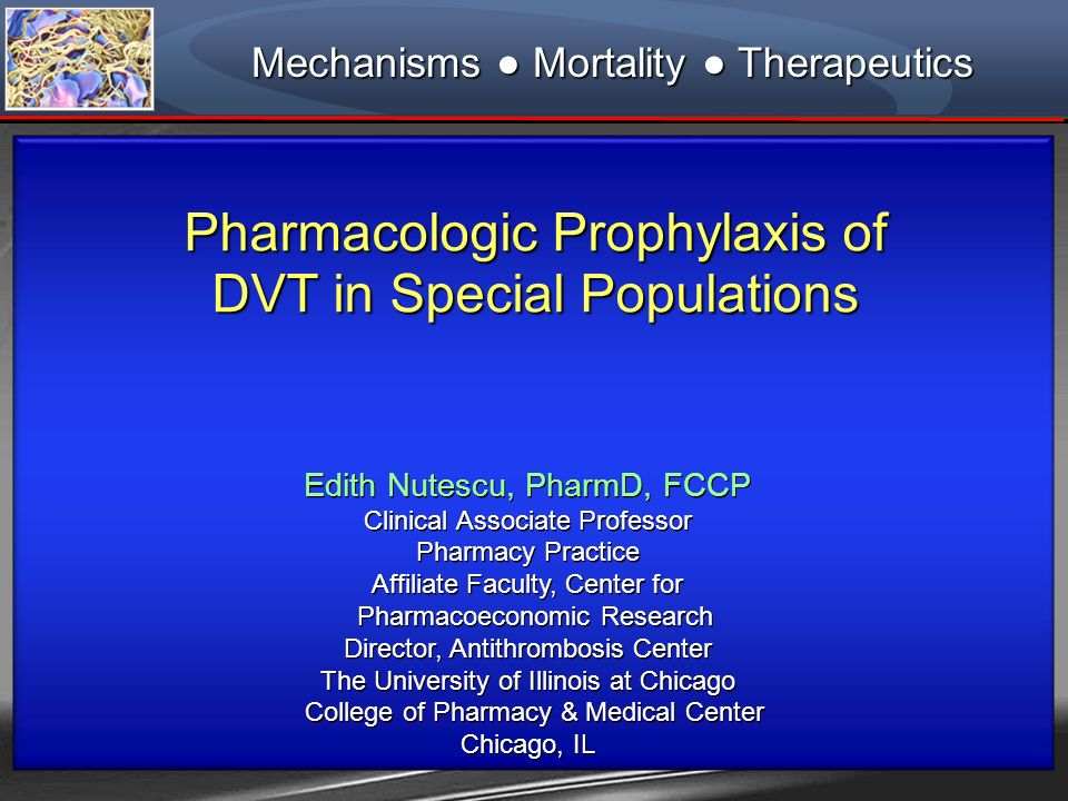 Pharmacologic Prophylaxis of DVT in Special Populations