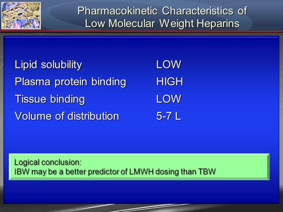 Pharmacokinetic Characteristics of Low Molecular Weight Heparins