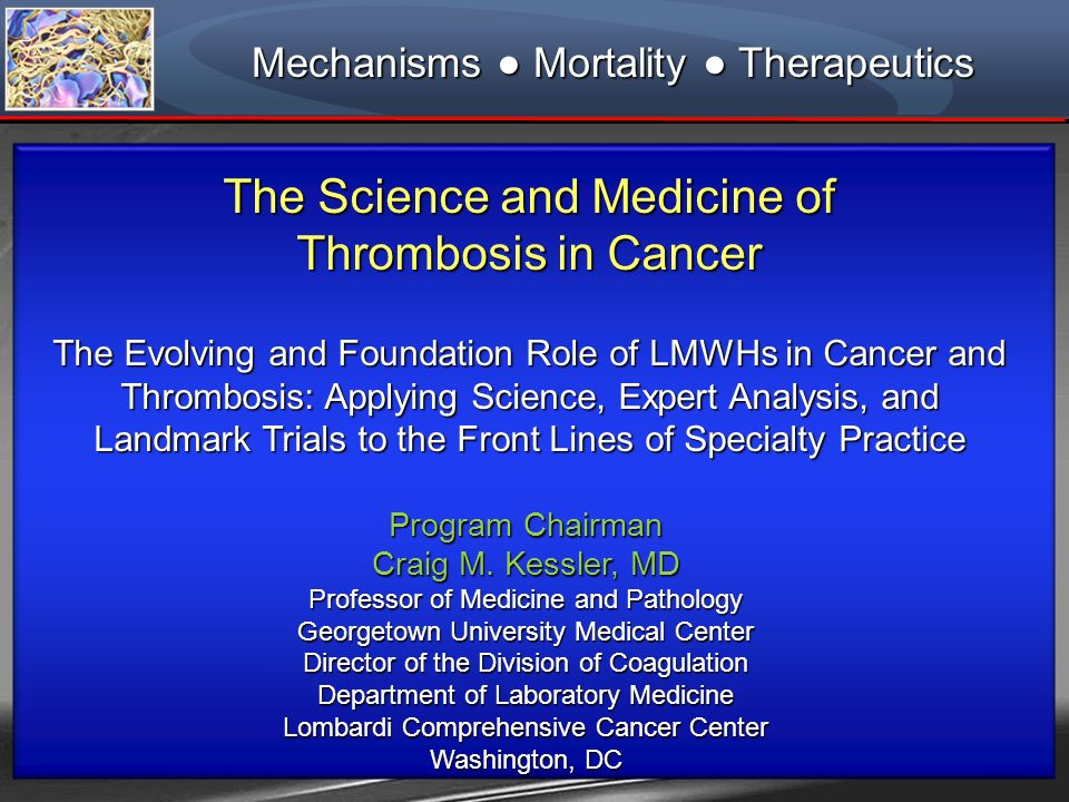 The Science and Medicine of Thrombosis in Cancer