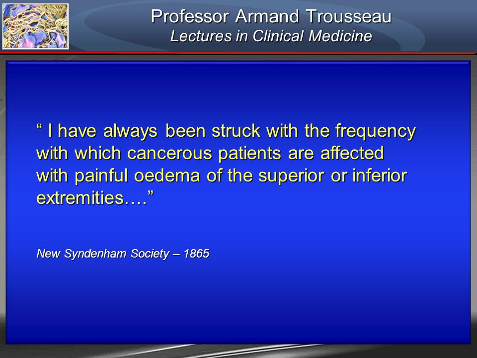 Professor Armand Trousseau Lectures in Clinical Medicine