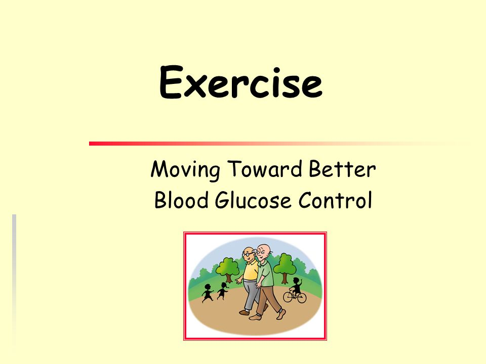 Moving Toward Better Blood Glucose Control