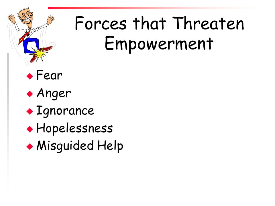 Forces that Threaten Empowerment