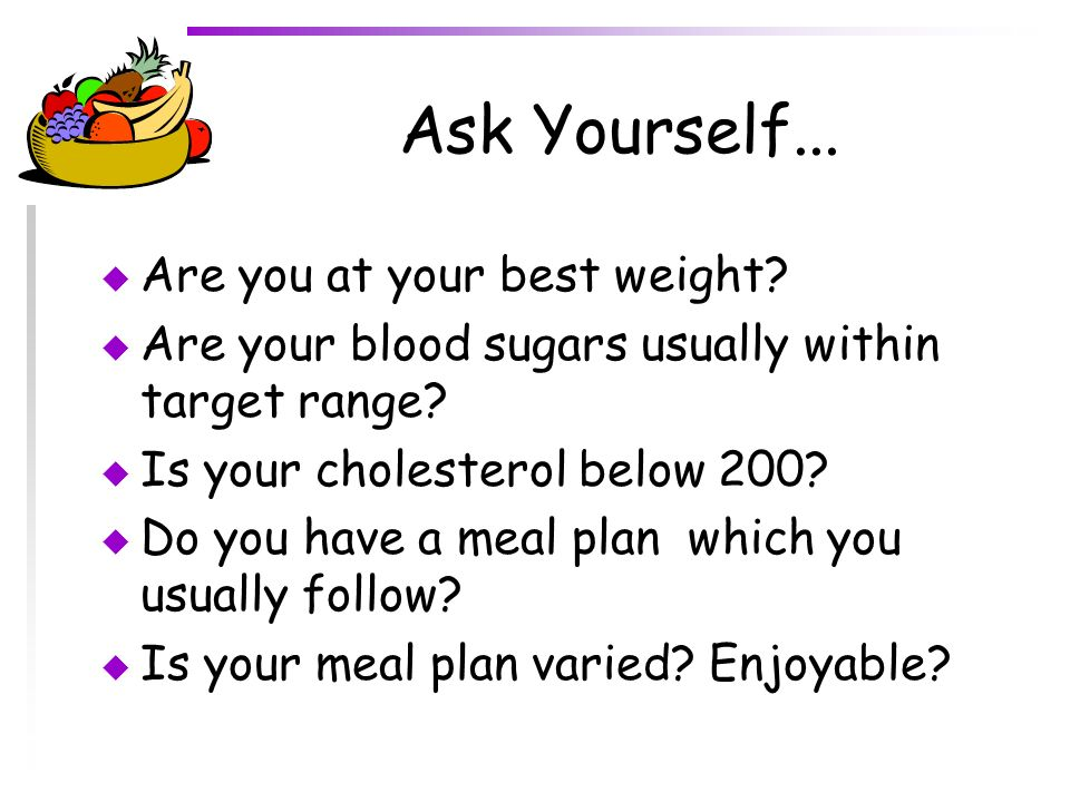 Ask Yourself... Are you at your best weight