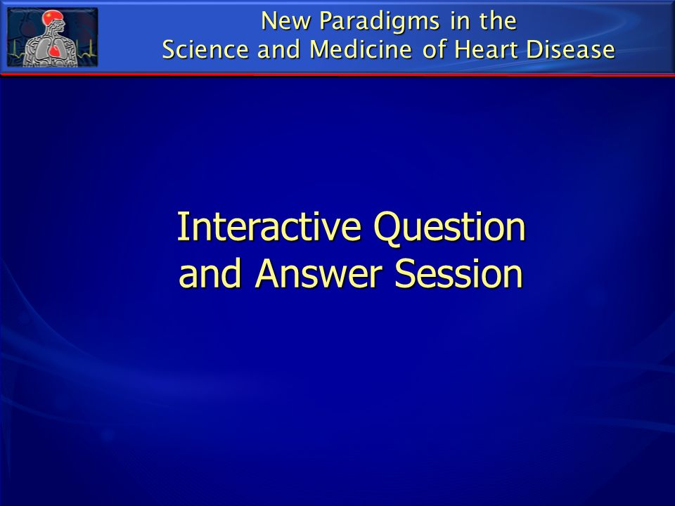 Interactive Question and Answer Session
