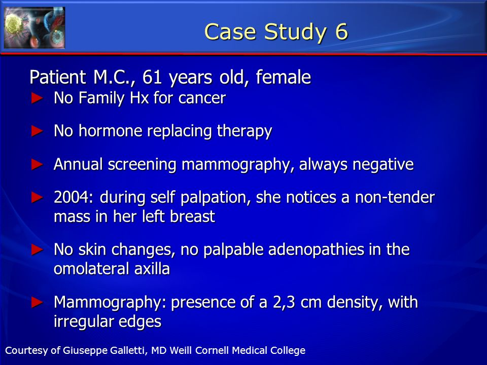 Case Study 6 Patient M.C., 61 years old, female