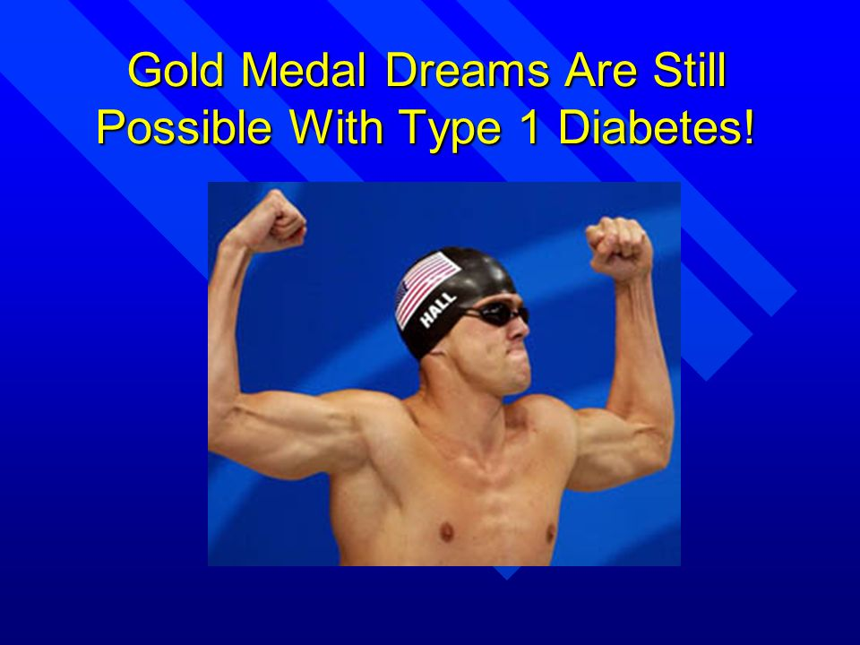 Gold Medal Dreams Are Still Possible With Type 1 Diabetes!