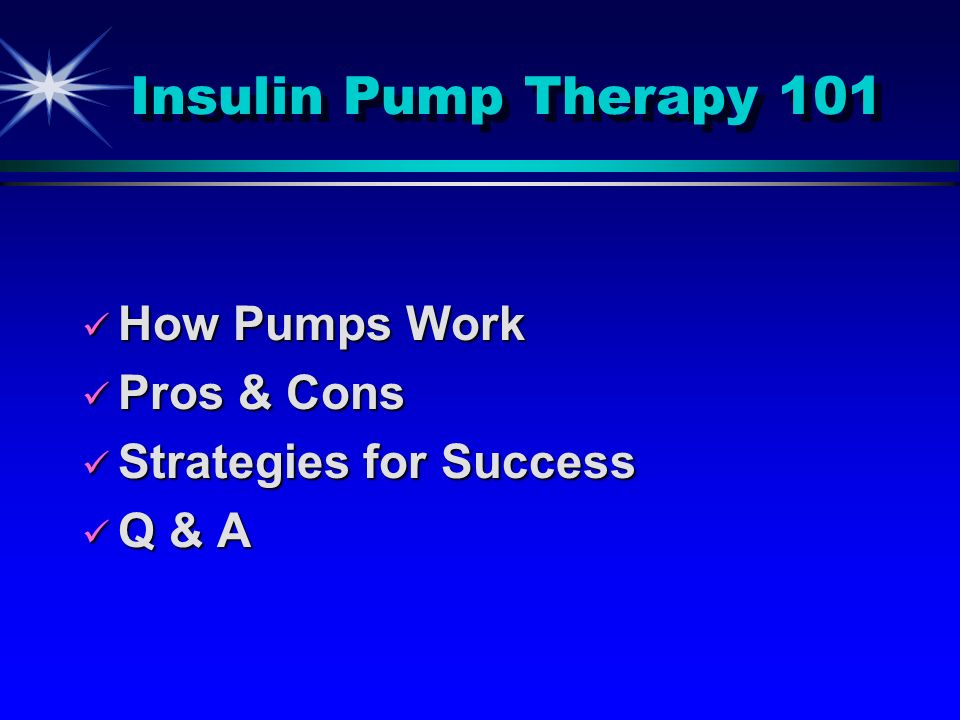 Insulin Pump Therapy 101 How Pumps Work Pros & Cons