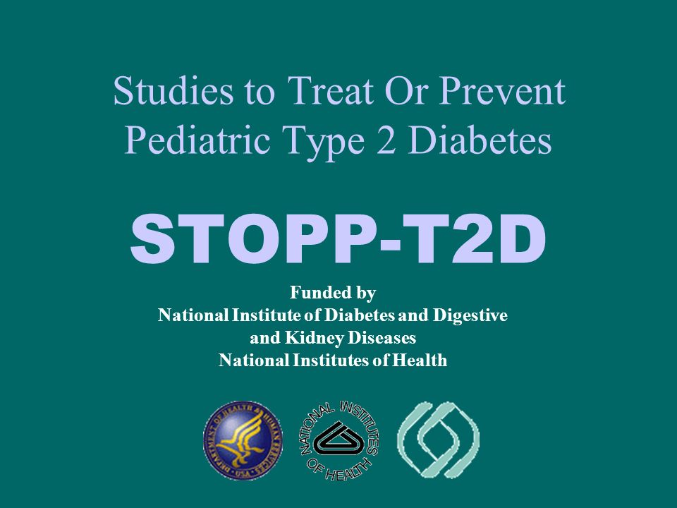 Studies to Treat Or Prevent Pediatric Type 2 Diabetes STOPP-T2D