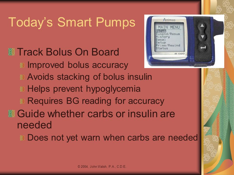 Today's Smart Pumps Track Bolus On Board
