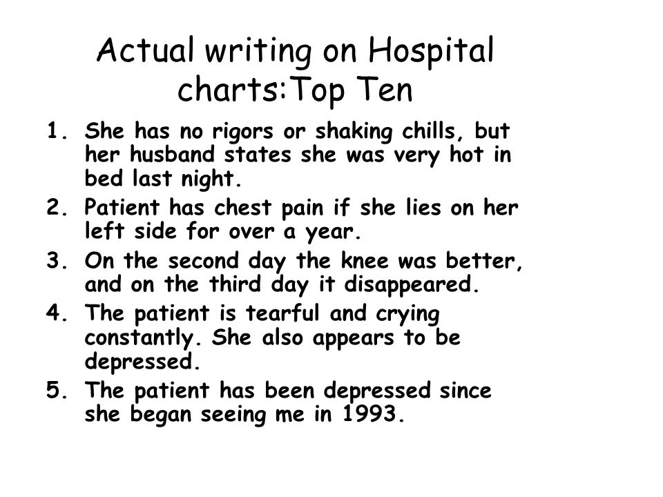 Actual writing on Hospital charts:Top Ten