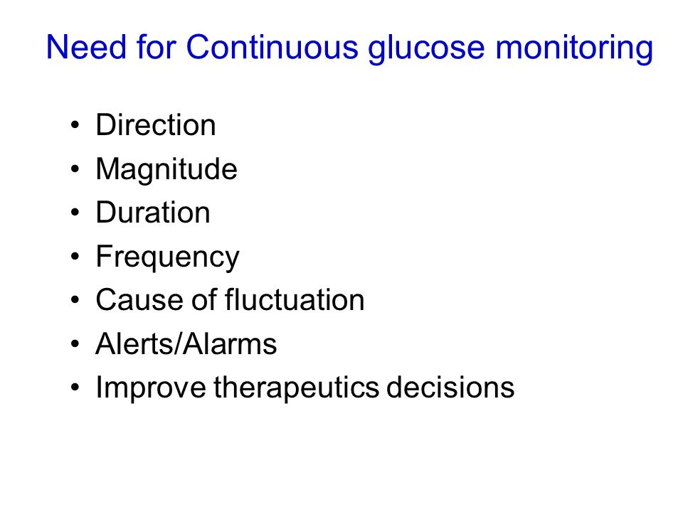 Need for Continuous glucose monitoring