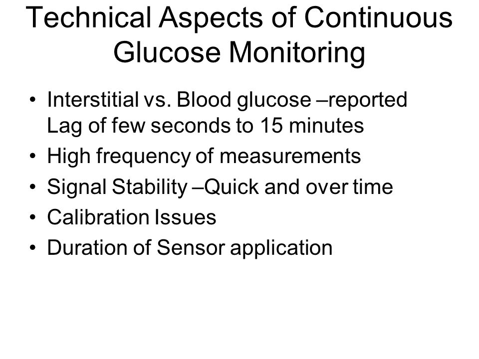 Technical Aspects of Continuous Glucose Monitoring