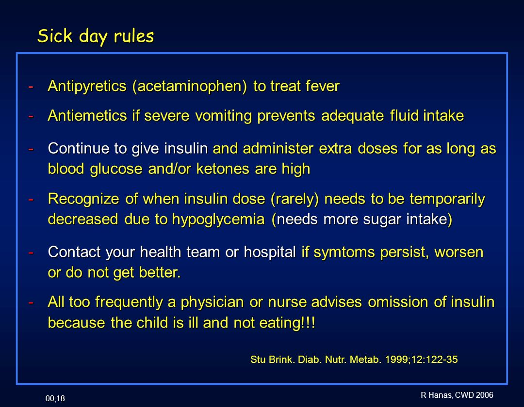 Sick day rules - Antipyretics (acetaminophen) to treat fever
