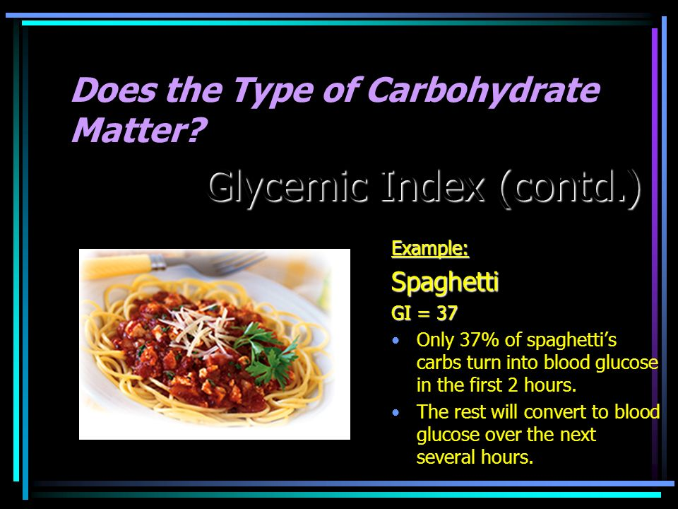 Does the Type of Carbohydrate Matter