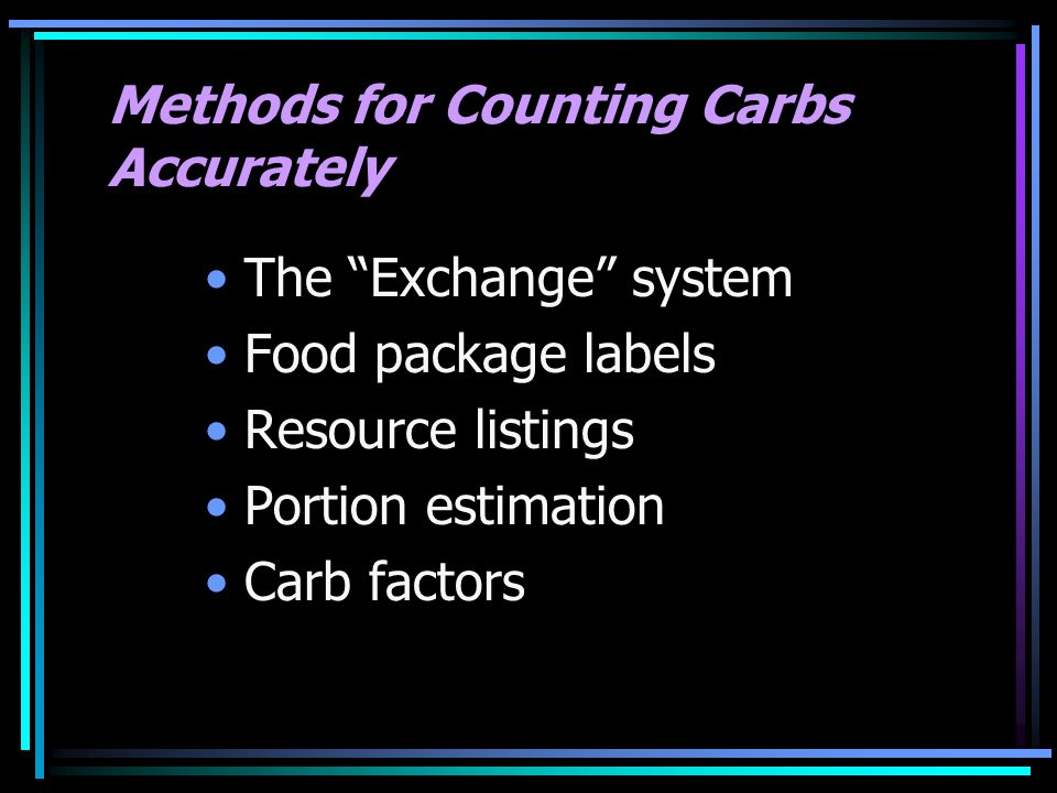 Methods for Counting Carbs Accurately