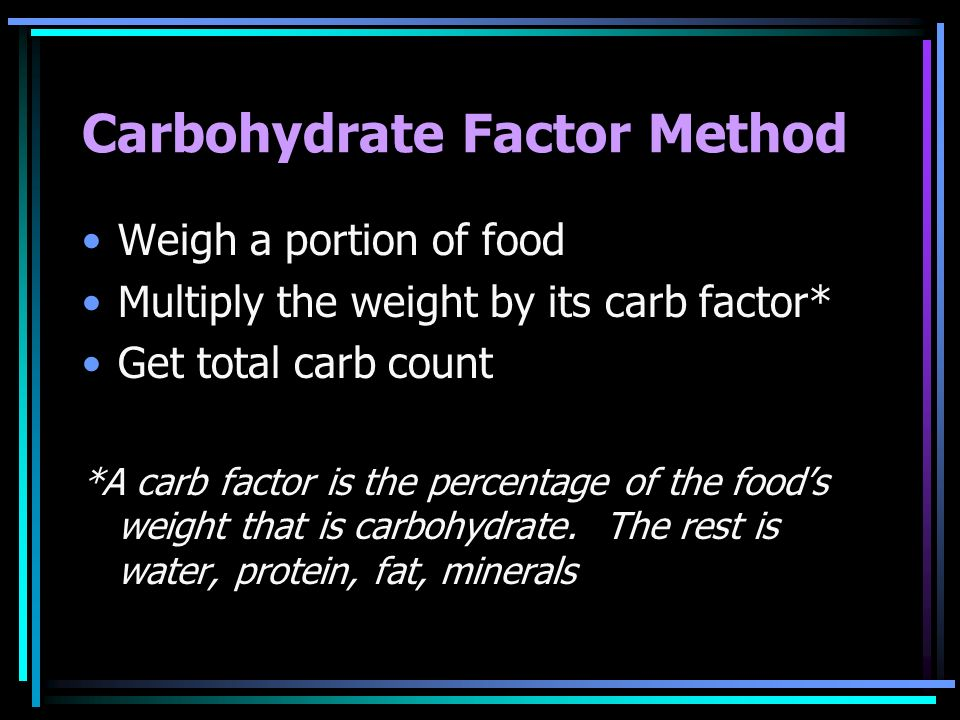Carbohydrate Factor Method