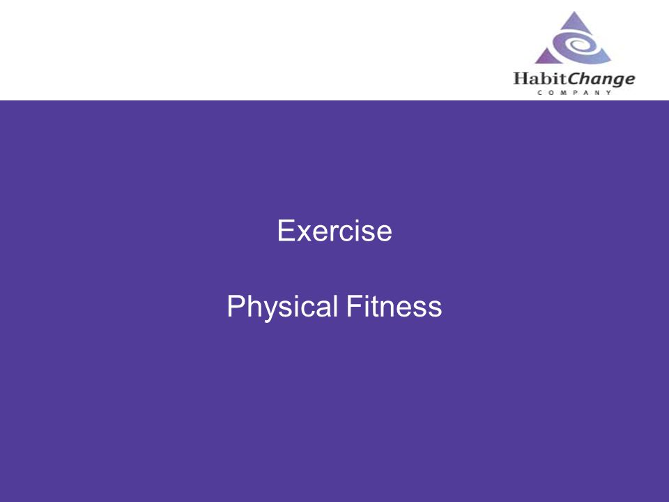 Exercise Physical Fitness