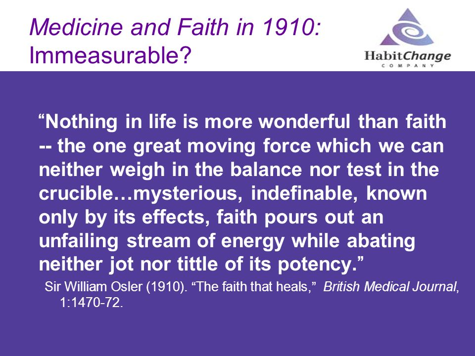 Medicine and Faith in 1910: Immeasurable
