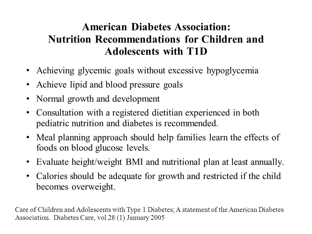 American Diabetes Association: Nutrition Recommendations for Children and Adolescents with T1D