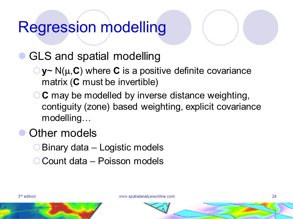 Regression modelling GLS and spatial modelling Other models