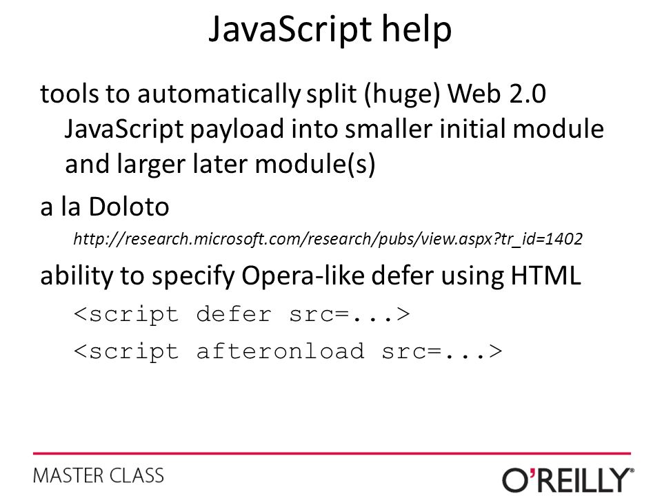 JavaScript help tools to automatically split (huge) Web 2.0 JavaScript payload into smaller initial module and larger later module(s)