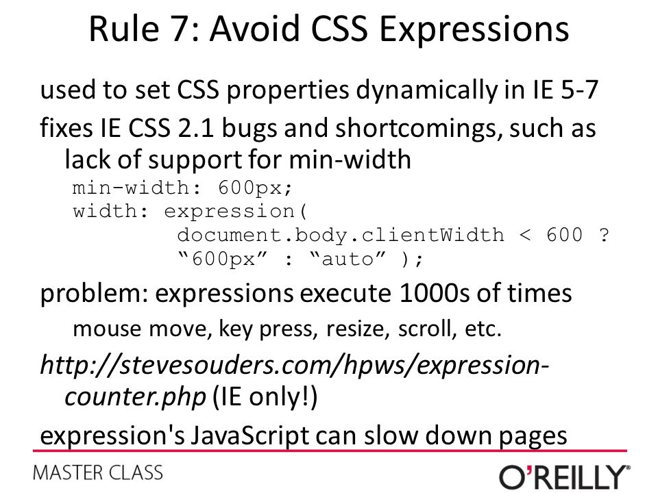 Rule 7: Avoid CSS Expressions