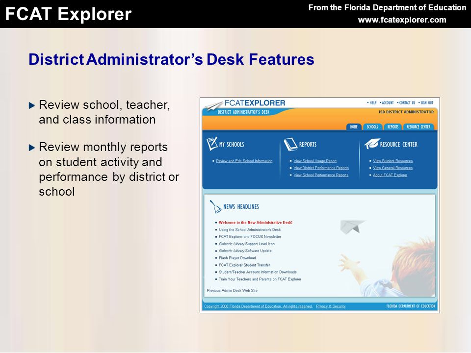 District Administrator's Desk Features