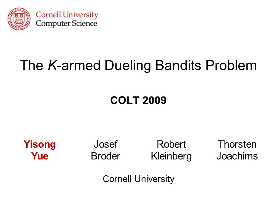 The K-armed Dueling Bandits Problem