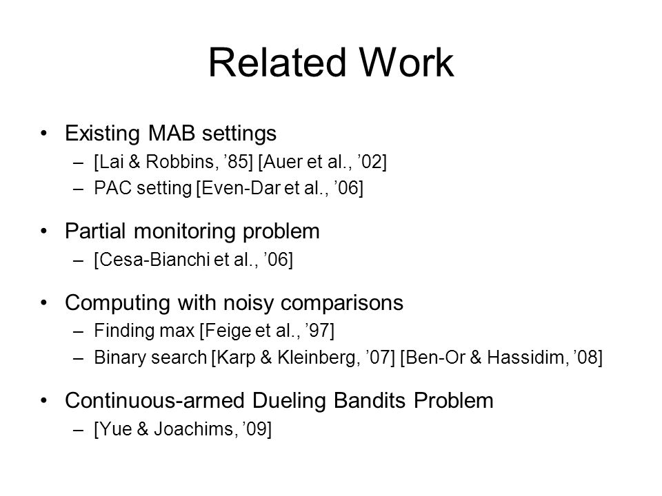 Related Work Existing MAB settings Partial monitoring problem