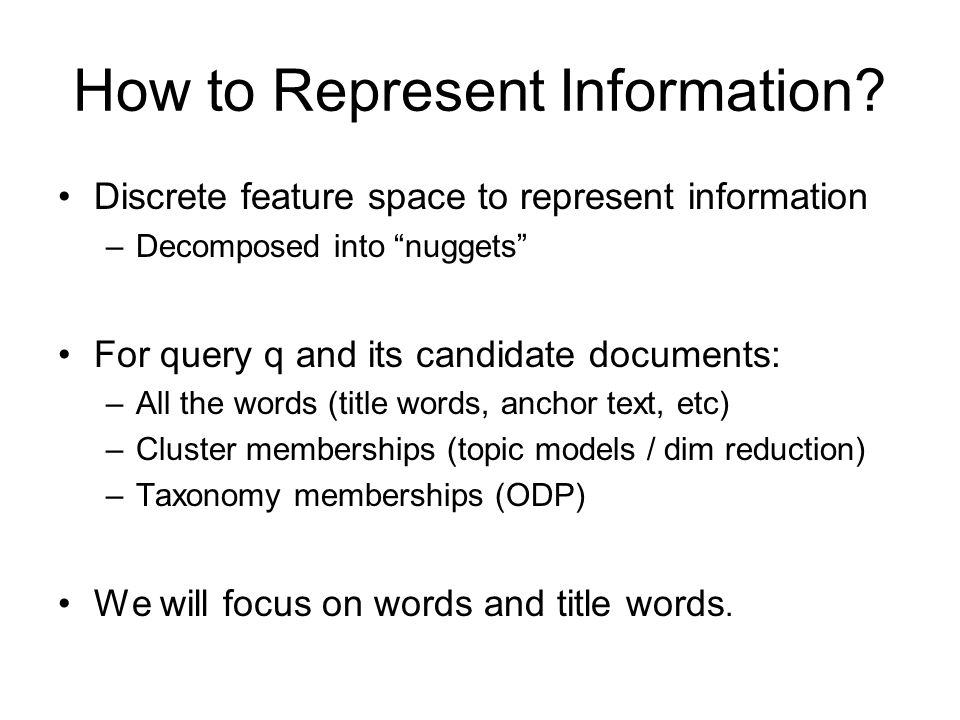 How to Represent Information