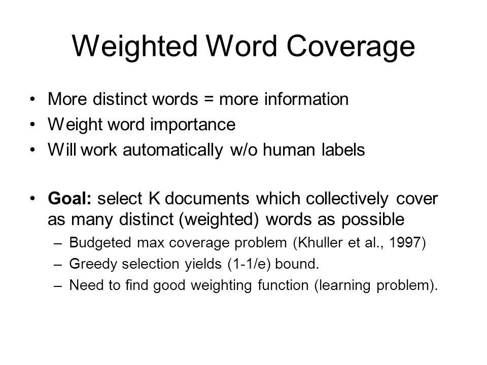 Weighted Word Coverage