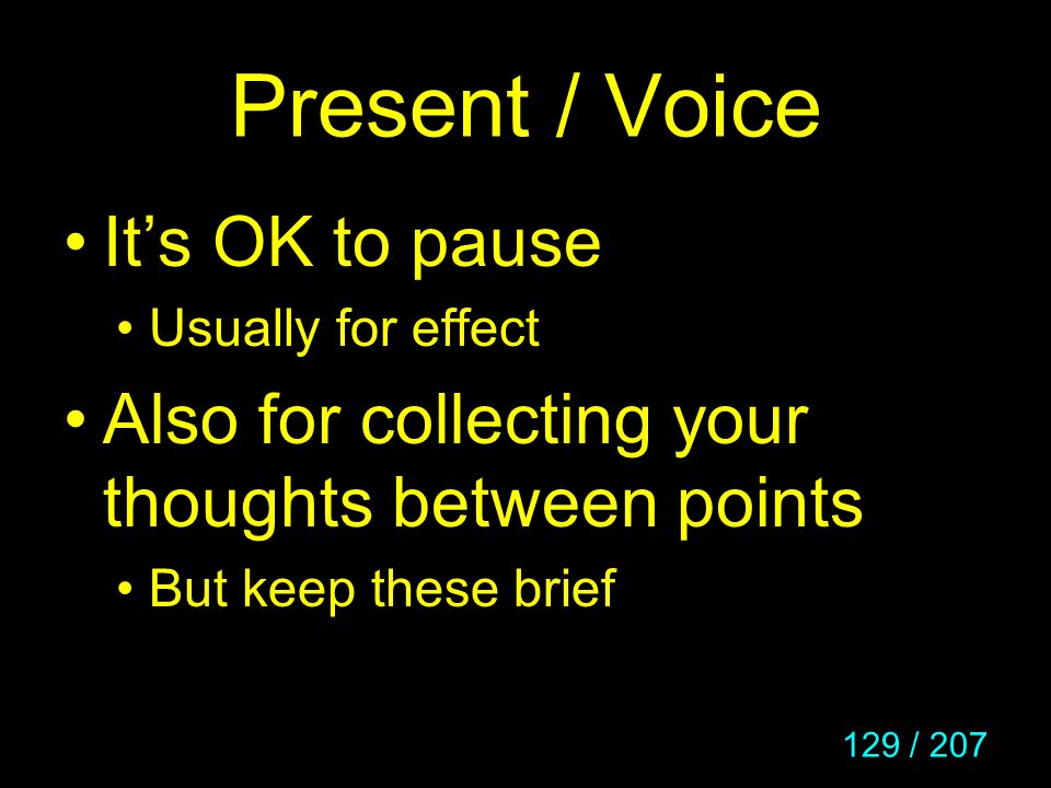 Present / Voice It's OK to pause