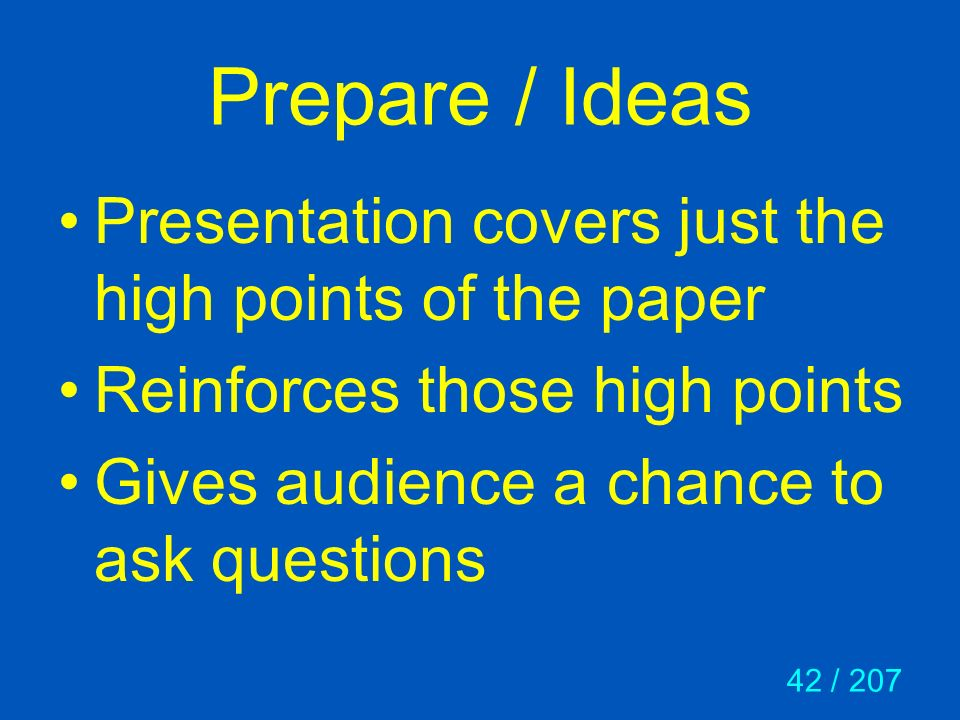 Prepare / Ideas Presentation covers just the high points of the paper