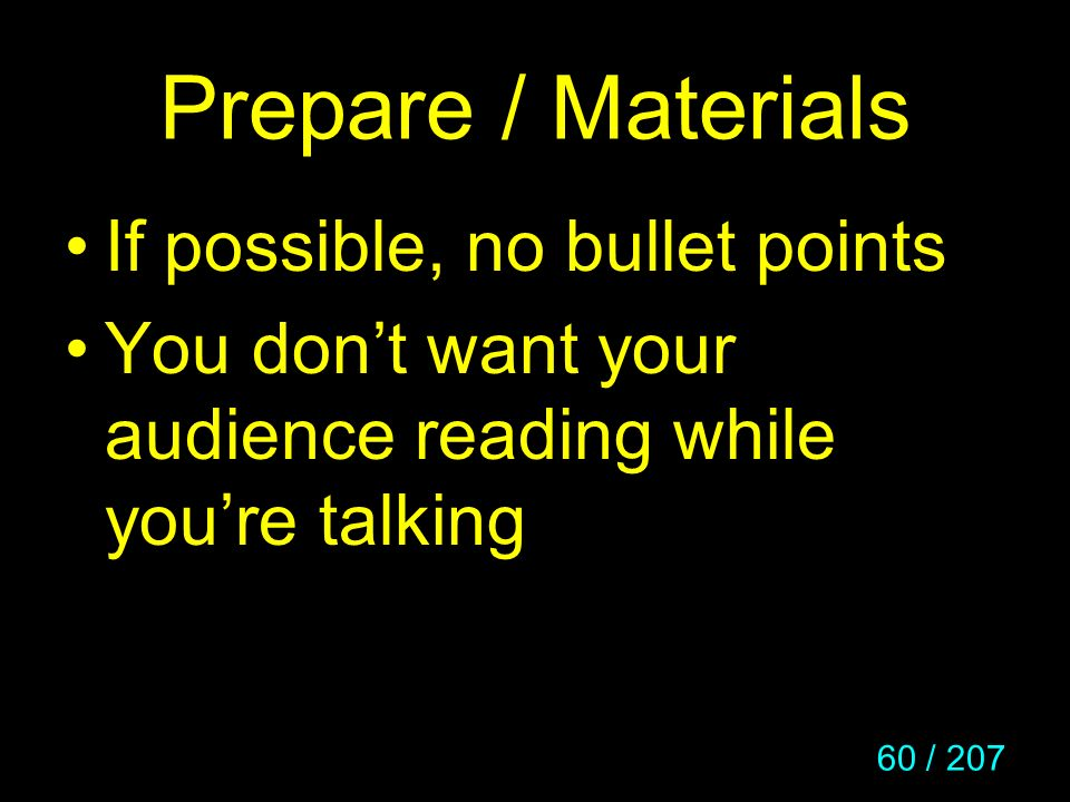 Prepare / Materials If possible, no bullet points