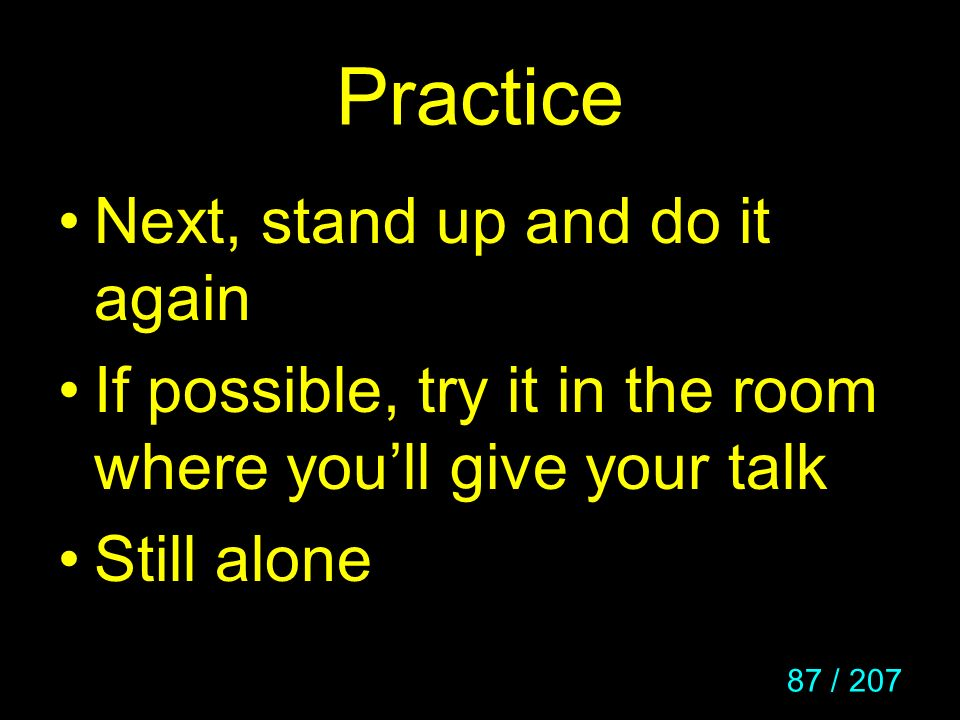 Practice Next, stand up and do it again