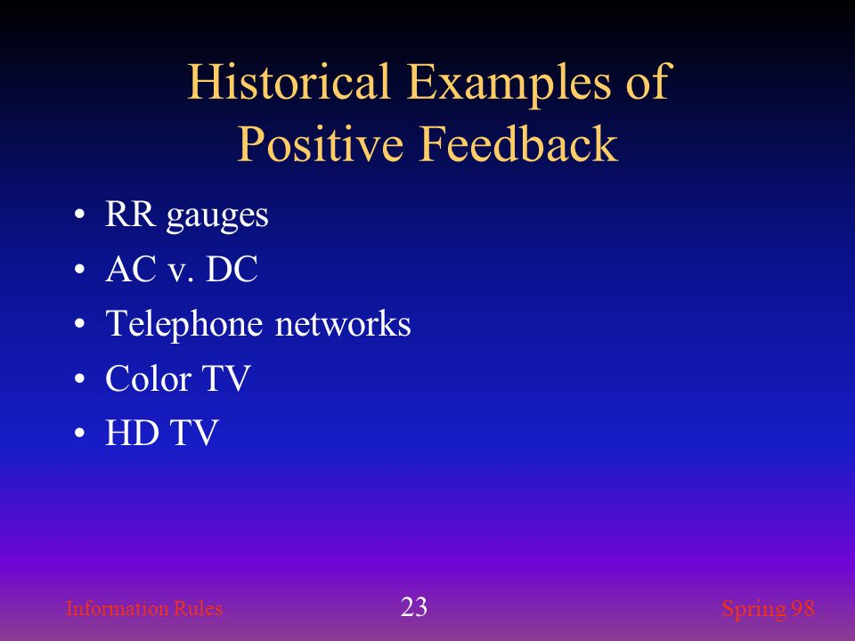Historical Examples of Positive Feedback