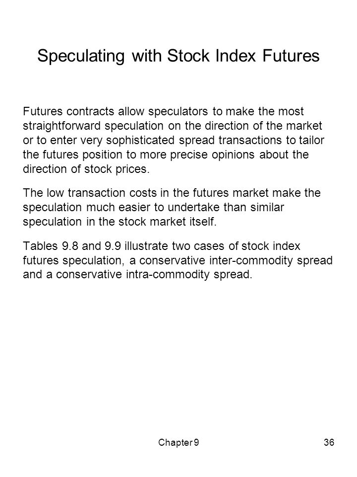 Speculating with Stock Index Futures