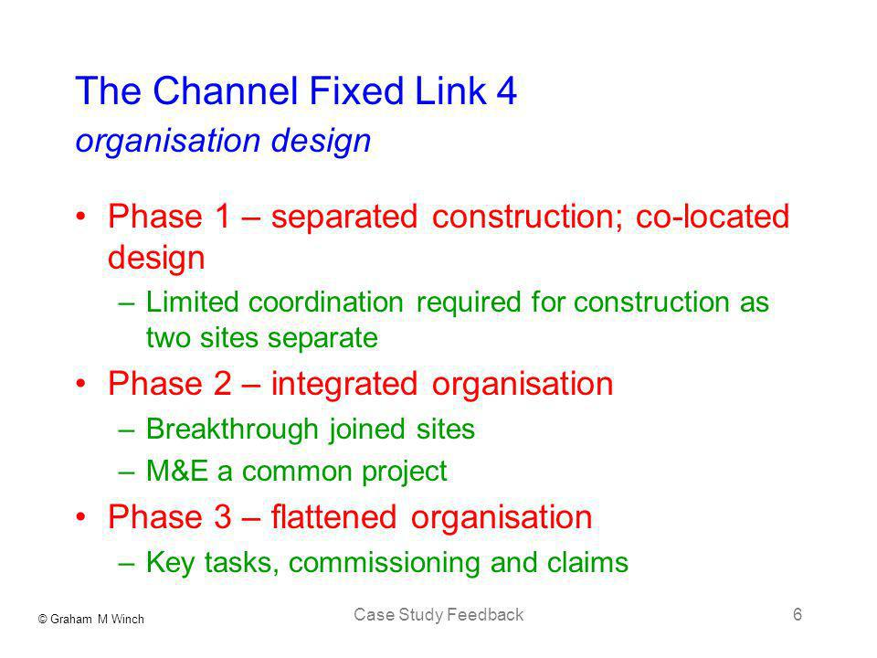 The Channel Fixed Link 4 organisation design