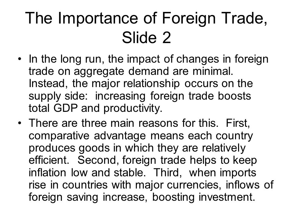 The Importance of Foreign Trade, Slide 2