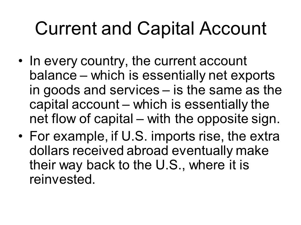 Current and Capital Account